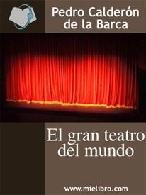 el gran teatro del mundo calderon de labarca pdf